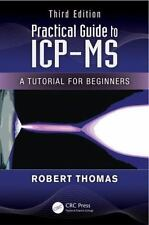 Practical Spectroscopy: Practical Guide to ICP-MS : A Tutorial for Beginners,...