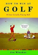 How to Win at Golf: Without Actually Playing Well-ExLibrary
