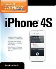 How to Do Everything Ser.: iPhone 4S by Guy Hart-Davis (2011, Paperback)