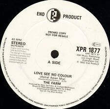 "THE FARM love see no colour XPR 1877 promo uk end product 1992 12"" WS EX/"