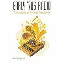 Early '70s Radio: The American Format Revolution by Simpson, Kim