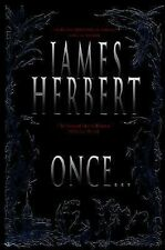 Once... by James Herbert (2002, Hardcover, Revised)