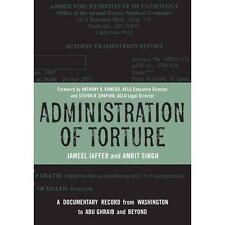 Administration of Torture: A Documentary Record from Washington to Abu-ExLibrary