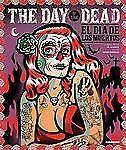 The Day of the Dead: El Dia De Los Muertos, Antoni Cadafalch, Very Good Books