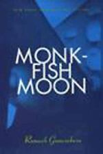 Monkfish Moon, General AAS, Contemporary, Short Stories, Hardcover, Printed Book
