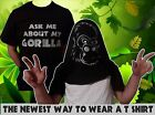 ASK ME ABOUT MY GORILLA T SHIRT- MENS & KIDS - POPULAR FUNNY ASK ME ABOUT T REX