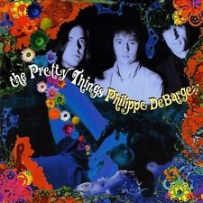 THE PRETTY THINGS - Philippe DeBarge CD Out Of Print !