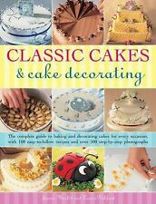 Classic Cakes and Cake Decorating by Janice Murfitt and Louise Pickford...