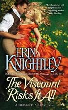 The Viscount Risks It All: A Prelude to a Kiss (A Prelude to a Kiss...  (ExLib)