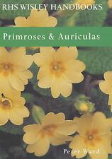 Primroses and Auriculas (Royal Horticultural Society Wisley Handbook), Ward, Pet