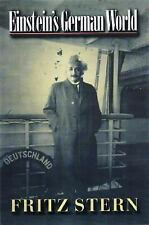 Einstein's German World, Stern, Fritz, Very Good Book