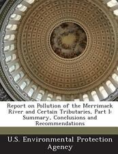 Report on Pollution of the Merrimack River and Certain Tributaries, Part I :...