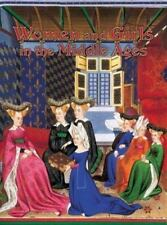 Women and Girls in the Middle Ages Medieval World Crabtree Paperback