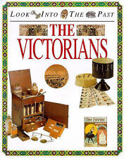 Peter Hicks The Victorians (Look into the Past) Very Good Book