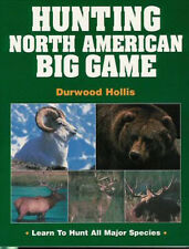 HUNTING NORTH AMERICAN BIG GAME BOOK Bear Goat Elk Deer Moose Musk Ox Bison Boar