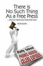 Societas: There Is No Such Thing As a Free Press... and We Need One:More Than...