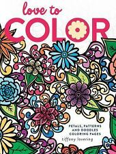 Love to Color: Petals, Patterns and Doodles Coloring Pages, Lovering, Tiffany