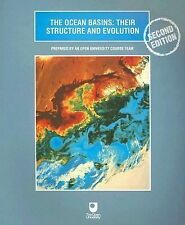 The Ocean Basins : Their Structure and Evolution by Open University Press...