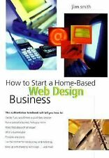 NEW - How to Start a Home-Based Web Design Business (Home-Based Business Series)