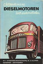 DIESELMOTOREN VOOR AUTOMOBIELEN - C.W. Stants (1959 , 2e druk)