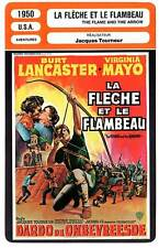 FICHE CINEMA : LA FLECHE ET LE FLAMBEAU - Lancaster,Mayo1950 Flame and the Arrow