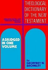 Theological Dictionary of the New Testament: Abridged in One Volume by