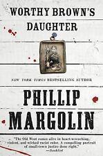 Worthy Brown's Daughter by Phillip Margolin 2015 hardback