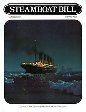 """#237 Steamboat Bill - """"TITANIC- From a Different Angle"""" - SSHSA sHiPs WORLDWIDE"""