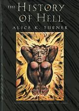 The History of Hell by Donadio and Olson Staff and Alice K. Turner (1995, Paperb