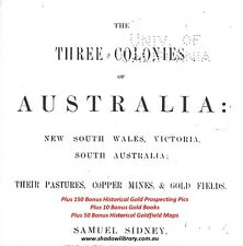CD - Gold History - The 3 Colonies of Australia - S.Sidney + 10 Bonus Ebooks