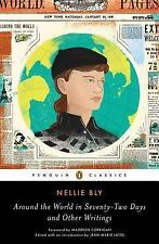 Around the World in Seventy-Two Days and Other Writings by Nellie Bly (2014,...