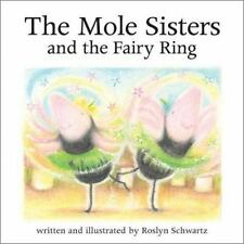 The Mole Sisters and Fairy Ring by Roslyn Schwartz Hardcover Book (English)