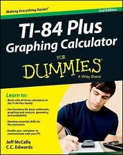 TI-84 Plus Graphing Calculator for Dummies® by C. C. Edwards and Jeff McCalla...