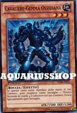 Yu-Gi-Oh! Cavaliere-Gemma Ossidiana HA06-IT031 Fortissimo Gem-Knight Obsidian
