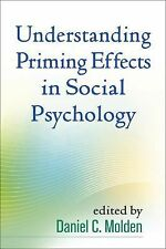 Understanding Priming Effects in Social Psychology, , Excellent Book