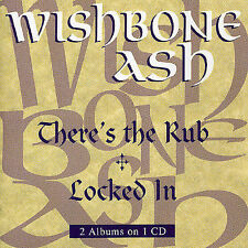 There's the Rub/Locked In by Wishbone Ash (CD, Oct-1994, Universal)