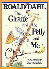 The Giraffe And The Pelly And Me, Roald Dahl