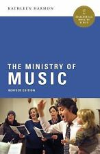 Collegeville Ministry: The Ministry of Music : Revised Edition by Kathleen...