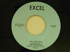 The Intruders 45 ALL THE TIME / GONNA BE STRONG ~ Excel M- soul