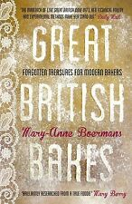 Great British Bakes: Forgotten Treasures for Modern Bakers : WH3 HB563 :NEW BOOK