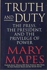 Press, the President and the Privilege of Power-Mapes