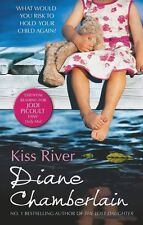 Kiss River by Diane Chamberlain (Paperback) Book New
