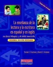 La Enseñanza de la Lectura y la Escritura en Español y en Inglés : En Clases...