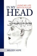 In My Head by Melody Hope (2008, Hardcover)