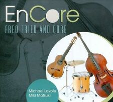 Encore, Fred Fried & Core, Good