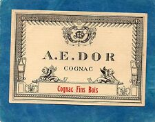 COGNAC VIEILLE LITHOGRAPHIE COGNAC A.E. DOR COGNAC FINS BOIS   §06/08§
