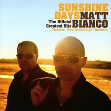 MATT Bianco-Sunshine days-The Official GREATEST HITS CD NUOVO