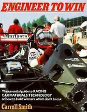 Motorbooks Workshop: Engineer to Win by Carroll Smith (1985, Paperback, Revised)