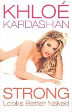 Strong Looks Better Naked, Kardashian, Khloé Book