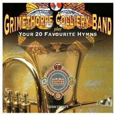 Your 20 Favourite Hymns - Grimethorpe Colliery (2012, CD NEUF)